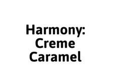 Harmony Creme Caramel