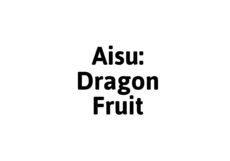 Aisu Dragon Fruit