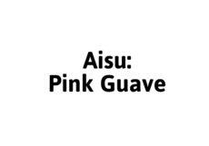 Aisu Pink Guave
